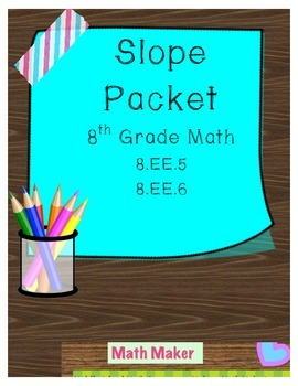 Slope Packet  ~ 9 pages of Slope