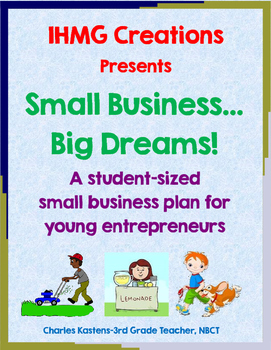 Small Business...Big Dreams!  A Small Business Plan for St