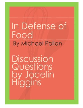 Discussion Questions for book, In Defense of Food by Micha