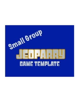 Small Group Jeopardy Game Template