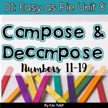 Small Group Math DI Easy as Pie, Unit 8 Compose Decompose