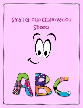 Small Group Observation Sheets