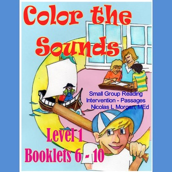 Small Group Reading Intervention, COLOR THE SOUNDS!, level