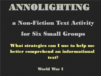 Small Groups Annolighting an Informational Text:  World War I