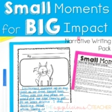 Small Moments Writing Pack
