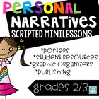 Small Moments Personal Narratives Writing Unit