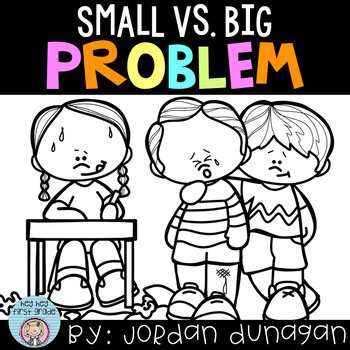 Small Problem vs. Big Problem