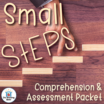 Small Steps Comprehension and Assessment Bundle