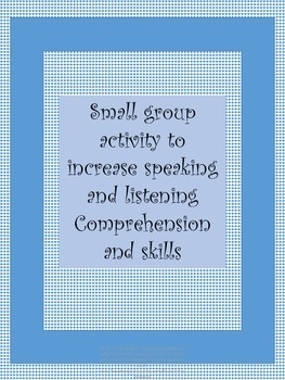 SMALL GROUP ACTIVITY TO INCREASE FLUENCY IN SPEAKING AND L