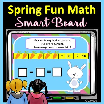 Smart Board Math Spring Fun: Addition, Subtraction & Word