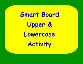 Smart Board Upper & Lowercase Handwriting Activity