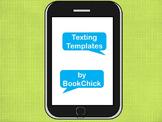 Smart Phone Text Messaging Templates