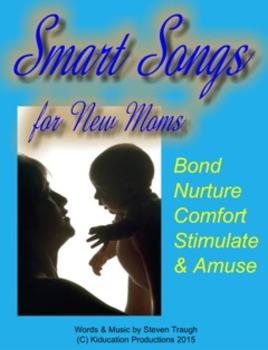 """Infant Brain Building - """"Smart Songs for New Moms"""""""