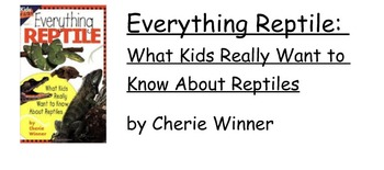 """Smartboard lesson for """"Everything Reptile"""" by Cherie Winner"""