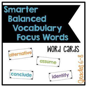 Smarter Balanced Grades 6-8 Middle School Vocabulary Focus