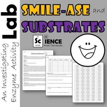 Smile-ase and Substrates An Enzyme Activity Lab Investigat