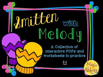 Smitten with Melody, PDFs and Worksheets to practice ti