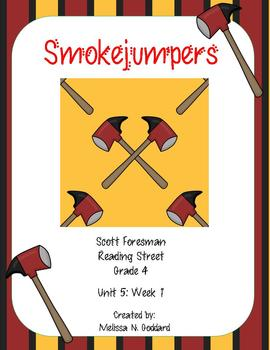 Smokejumpers : Reading Street : Grade 4