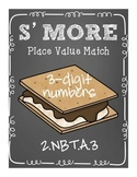 Smore Place Value Number Match--3 digit numbers