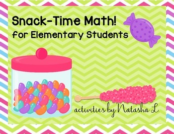 Snack Time Math Activities for Primary Grades