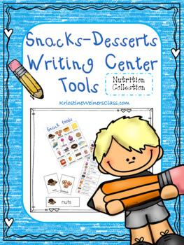 Snacks and Desserts Writing Center Tools: Health and Nutri