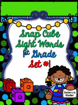Snap Cube Sight Words - First Grade - Set #1