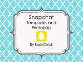 Snapchat Templates and Printables