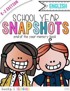 Snapshots End of Year Memory Book PreK-2 Edition {English}