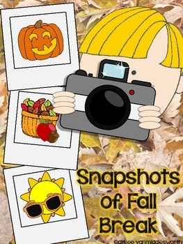 Snapshots of Fall Break Writing Activity