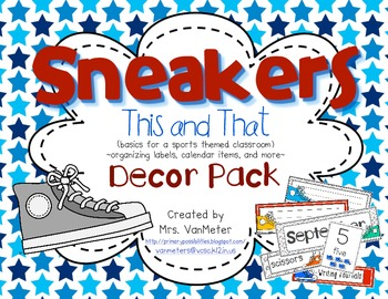 Sneakers (This and That) Classroom Theme and Decor