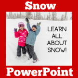Snow PowerPoint | Weather PowerPoint | Weather Unit | Snow Lesson