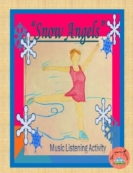 Snow Angels- Music Listening Activity