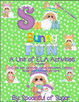 Snow Bunny Fun (A Unit of ELA Activities)