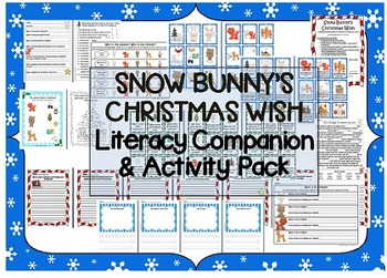 """Snow Bunny's Christmas Wish"" Literacy Companion & Activit"