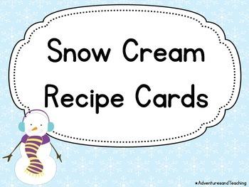 Snow Cream Recipe Cards