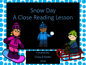 Close Reading Lesson for Snow Day