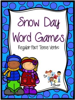 Snow Day Word Games: Regular Past Tense Verbs