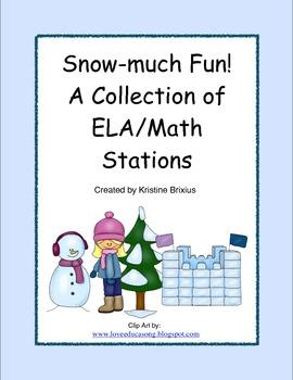 Snow Much Fun ELA and Math Stations