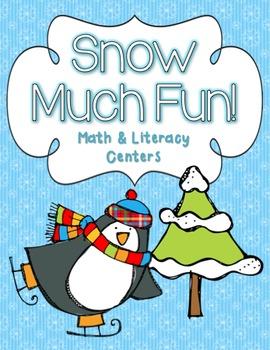 Snow Much Fun: Math & Literacy Centers