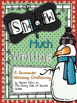 Snow Much Writing!! A Craftivity