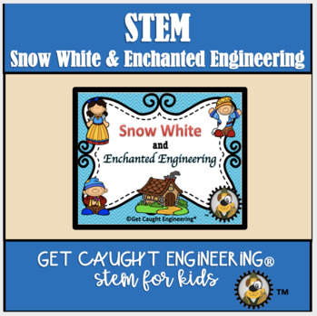 STEM, Snow White and the Seven Dwarfs:              Engine
