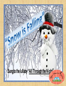 Snow is Falling!  A lullaby about winter!  ENJOY ON THIS C