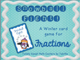 Snowball Fight!  A Winter Card game of Comparing Fractions
