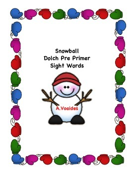 Snowball Dolch Pre Primer Sight Words