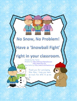Snowball Fight in your classroom