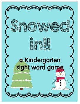 Snowed In...a sight word game