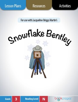 Snowflake Bentley Lesson Plans & Activities Package, Third