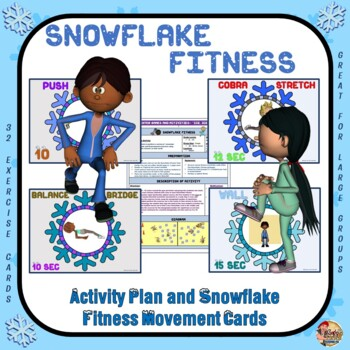 Snowflake Fitness- Activity Plan and Snowflake Exercise Ta