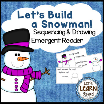 Winter Activities, Snowman Emergent Reader Drawing Sequenc