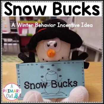 Snowman Behavior Incentives {Snow Bucks}